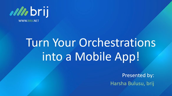Turn Your Orchestrations Into a Mobile App - Cover Image